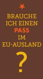 Brauche ich einen Pass im EU-Ausland?