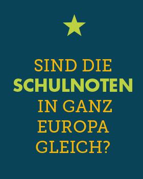 Sind Schulnoten in ganz Europa gleich?
