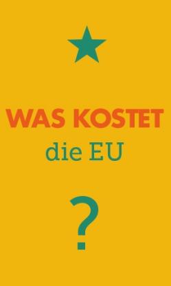 Was kostet die EU?